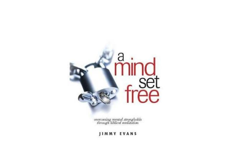A Mind Set Free: Overcoming Mental Strongholds Through Biblical Meditation (Overcoming Life)