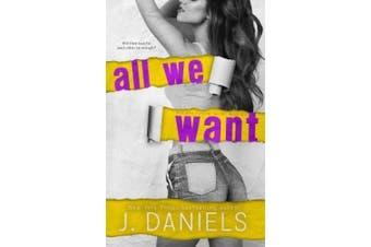 All We Want (Alabama Summer)