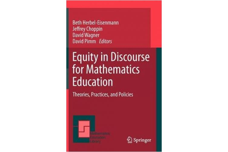 Equity in Discourse for Mathematics Education: Theories, Practices, and Policies (Mathematics Education Library)
