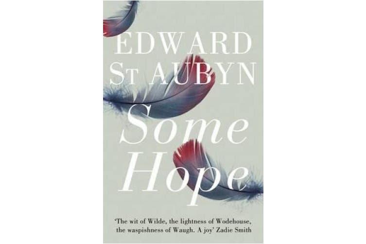 Some Hope (The Patrick Melrose Novels)