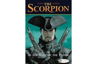 The The Scorpion: v. 5: In the Name of the Father In the Name of the Father (Scorpion (Cinebook))
