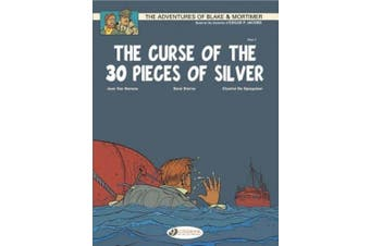 The Adventures of Blake and Mortimer: v. 13: The Curse of the 30 Pieces of Silver, Part 1