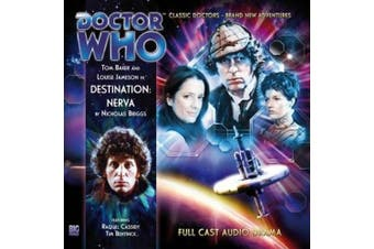 Destination: Nerva (Doctor Who: The Fourth Doctor Adventures) [Audio]