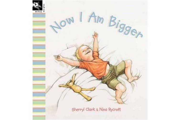 Now I Am Bigger