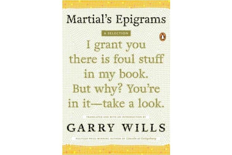 Martial's Epigrams: A Selection