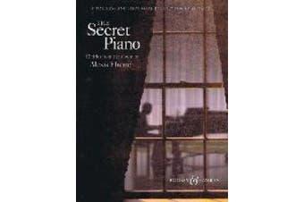 Alexis Ffrench - the Secret Piano: The Secret Piano