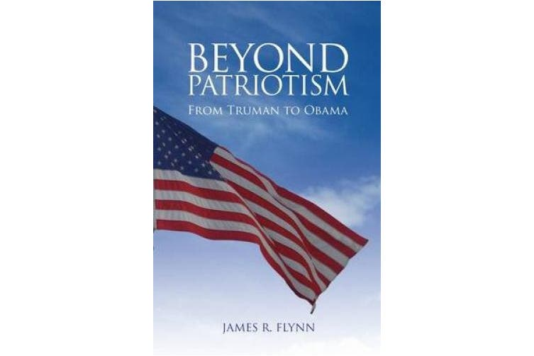 Beyond Patriotism: From Truman to Obama