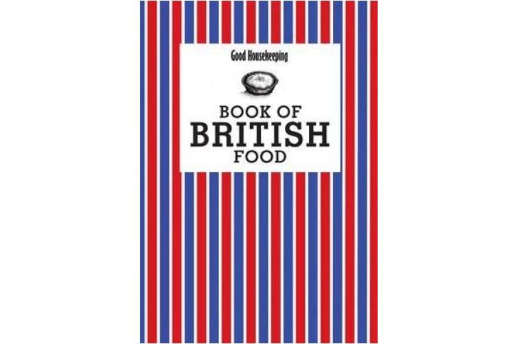 Good Housekeeping Book of British Food (Good Housekeeping)