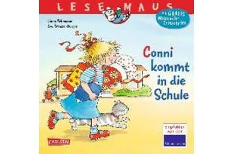 Conni kommt in die Schule [German]