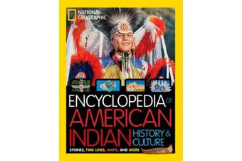 Encyclopedia of the American Indian (National Geographic Kids) (National Geographic Kids)
