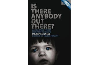 Is There Anybody Out There? - Second Edition: A Journey from Despair to Hope (Lil Shawnee)