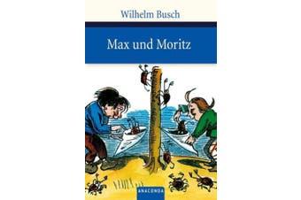 Busch, W: Max und Moritz
