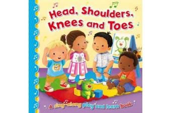 Head, Shoulders, Knees and Toes (Sing-Along Play and Learn) [Board book]