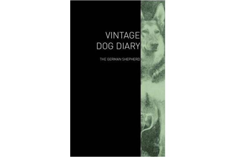 The Vintage Dog Diary - The German Shepherd