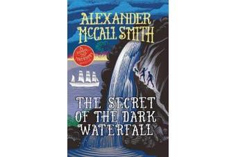 The Secret of the Dark Waterfall: A School Ship Tobermory Adventure (Book 4)