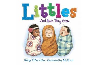 Littles: And How They Grow [Board book]