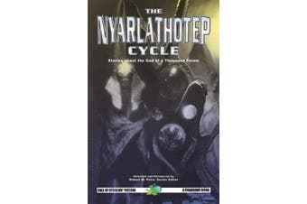 The Nyarlathotep Cycle
