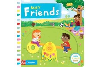 Busy Friends (Busy Books) [Board book]