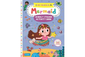 My Magical Mermaid Sparkly Sticker Activity Book (My Magical)