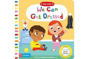 We Can Get Dressed: Putting on My Clothes (Big Steps) [Board book]