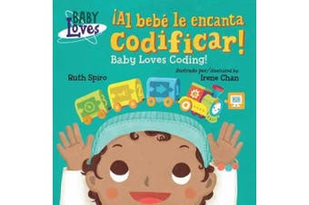 !Al bebe le encanta codificar! / Baby Loves Coding! (Baby Loves Science) [Board book]