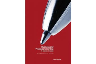Business and Professional Writing: A Basic Guide, Canadian Edition