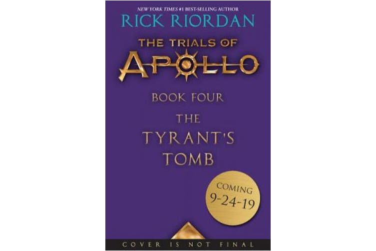 The Tyrant's Tomb (Trials of Apollo)