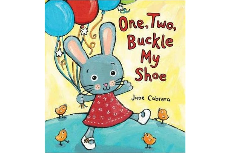 One, Two, Buckle My Shoe [Board book]