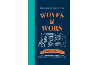 Woven & Worn: The search for well-being and sustainability in the modern world