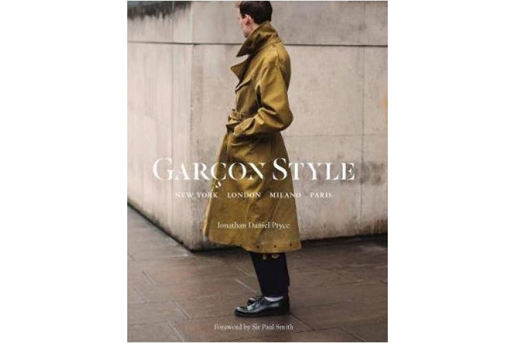 Garcon Style: New York, London, Milano, Paris
