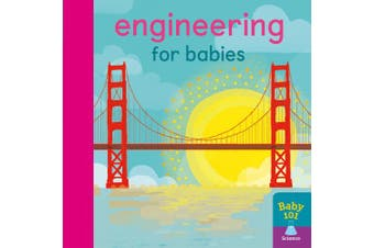 Engineering for Babies (Baby 101) [Board book]