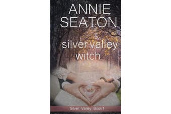 Silver Valley Witch (Silver Valley)