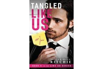 Tangled Like Us (Like Us Series: Billionaires & Bodyguards)