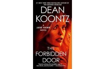 The Forbidden Door: A Jane Hawk Novel (Jane Hawk)