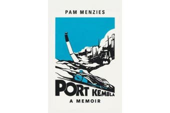 Port Kembla: A Memoir