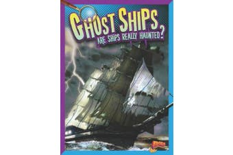 Ghost Ships: Are Ships Really Haunted? (History's Mysteries)