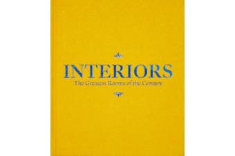 Interiors (Saffron Yellow Edition): The Greatest Rooms of the Century