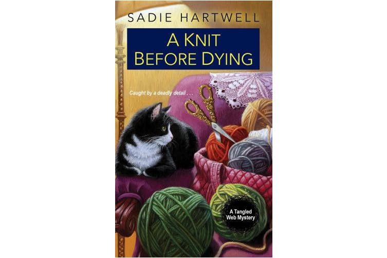 A Knit before Dying (A Tangled Web Mystery)