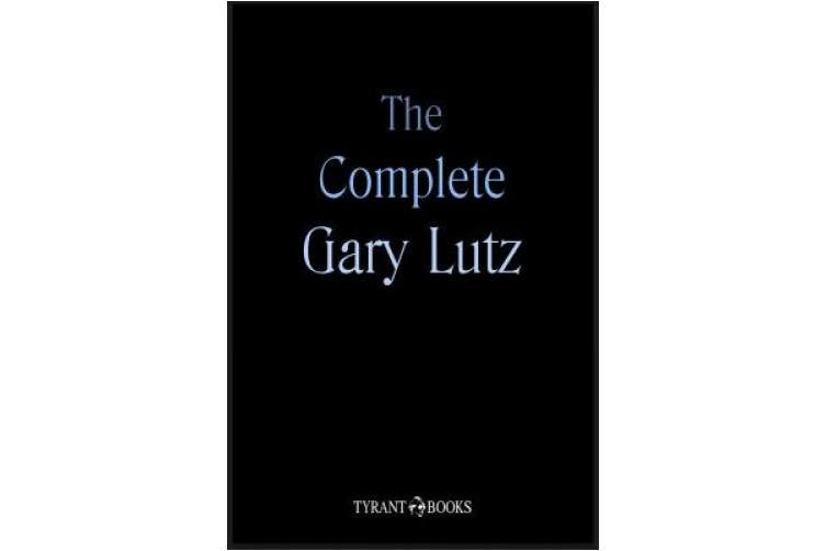 The Complete Gary Lutz