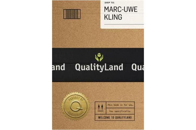 Qualityland: Visit Tomorrow, Today!