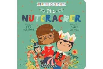The Nutcracker [Board book]