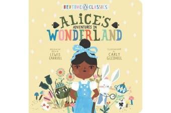 Alice's Adventures in Wonderland [Board book]