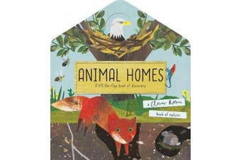 Animal Homes: A lift-the-flap book of discovery (A Clover Robin Book of Nature)