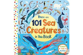 There Are 101 Sea Creatures in This Book (There Are 101) [Board book]
