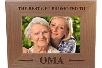 Only The Best Get Promoted To Oma - 10cm x 15cm Wood Picture Frame - Great Gift for Mothers's Day Birthday or Christmas Gift for Mom Grandma Wife