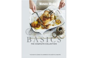Basics: The Complete Collection (The Australian Women's Weekly)
