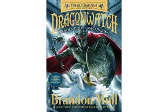 Wrath of the Dragon King, Volume 2: A Fablehaven Adventure (Dragonwatch)