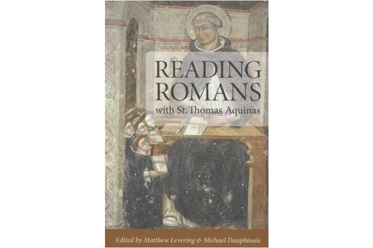 Reading Romans with St. Thomas Aquinas