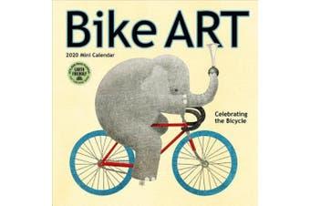 Bike Art 2020 Mini Calendar: Celebrating the Bicycle