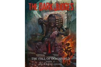 The Dark Judges: Fall of Deadworld Book 2 - The Damned: The Damned